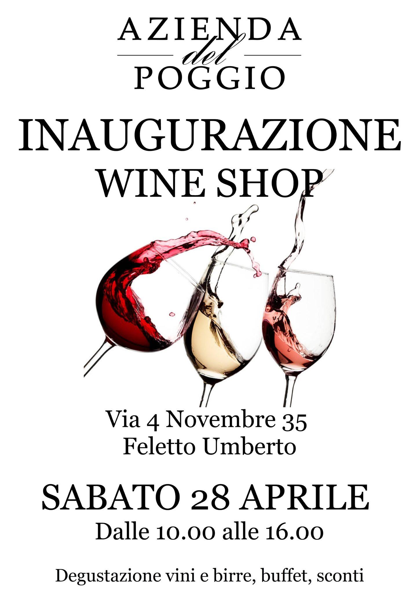 Inaugurazione nuovo Wine Shop